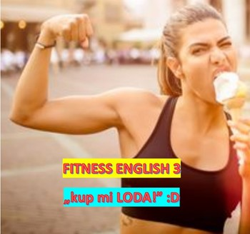3. FITNESS ENGLISH (kup mi LODA!)